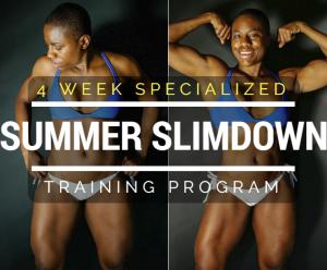 Summer Slim Down 4 Week Training Program
