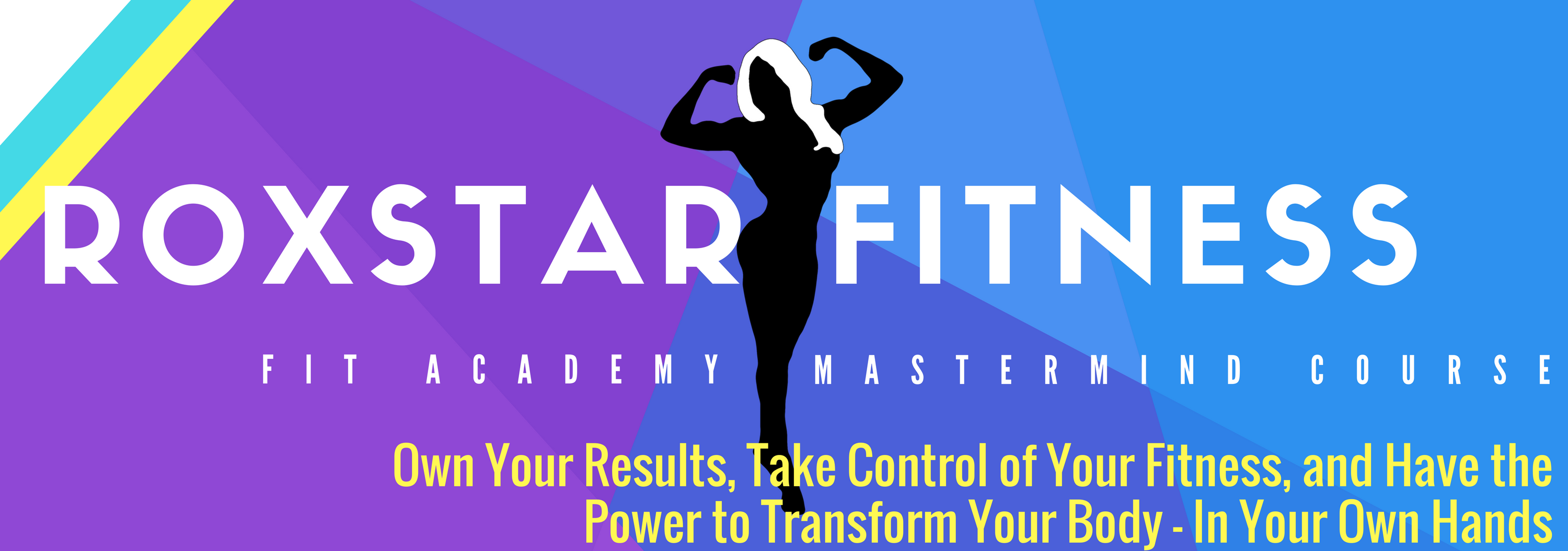 RoxStar Fit Academy: Total Fitness Lifestyle Transformation Course