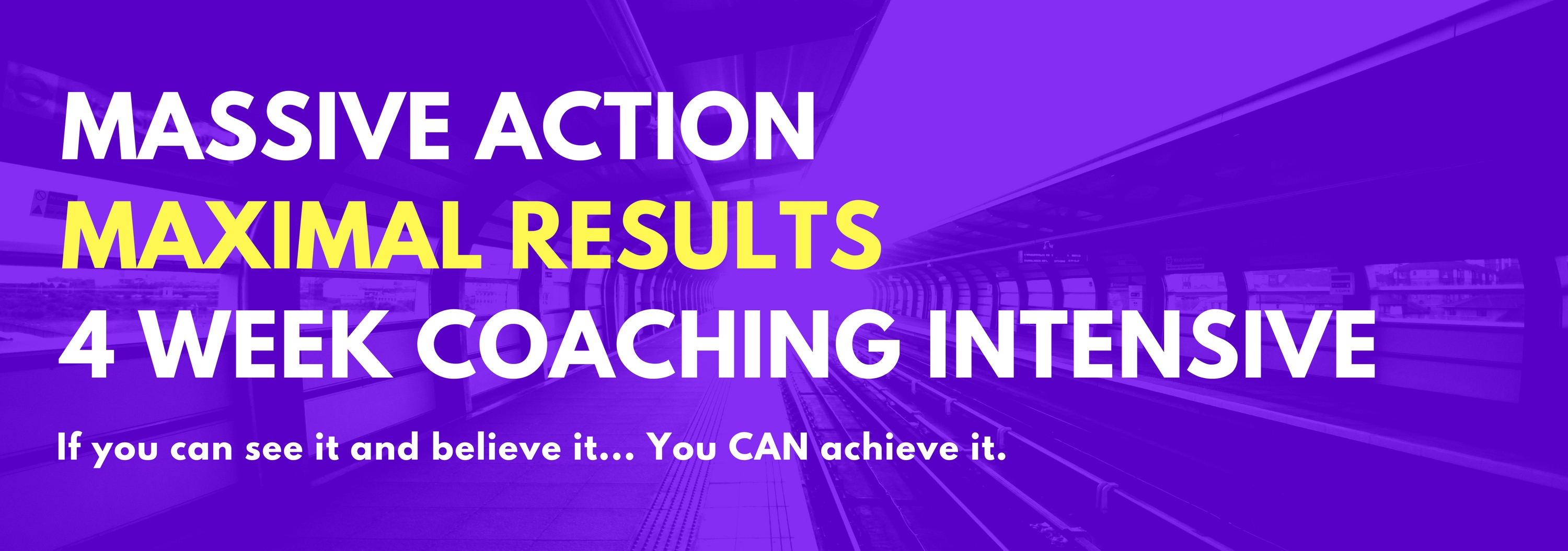 Massive Action/Maximal Results Goal Actualization Intensive