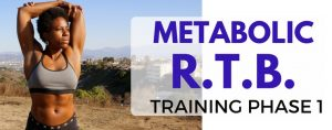 Metabolic Training - R.T.B. 1